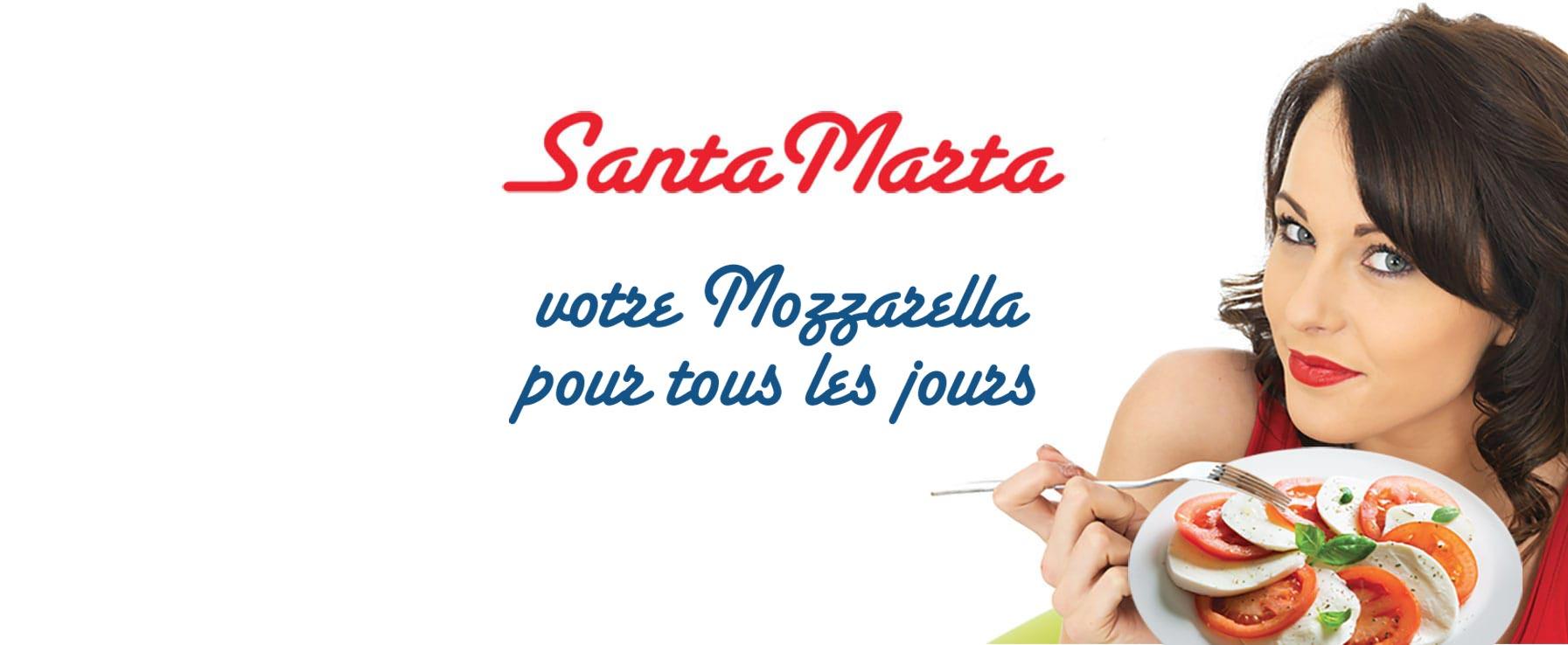 Santa Marta votre mozzarella pour tous les jours